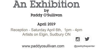 An Exhibition by Paddy O\