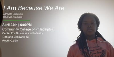 I Am Because We Are (Documentary Screening and Discussion)