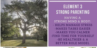 Strong Parenting - Have a strong body and mind