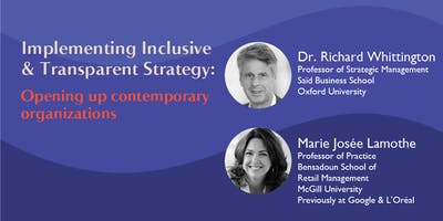 Integrated Management Symposium Series - Implementing Inclusive and Transparent Strategy: Opening up contemporary organizations