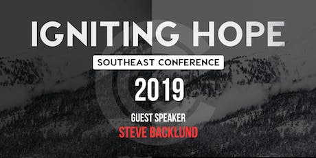 Igniting Hope Southeast Conference w/ Steve Backlund tickets