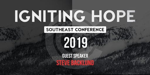 Igniting Hope Southeast Conference w/ Steve Backlund