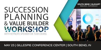 Succession Planning & Value Builder Workshop: Featuring Dr. Tom Deans