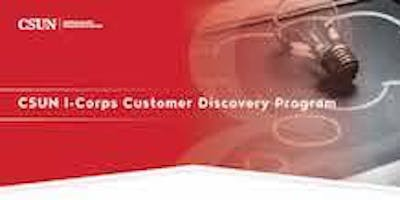 CSUN I-Corps Customer Discovery Program Lunch & Learn