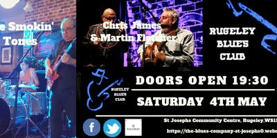SMOKIN' HOT BLUES with the Smokin'Tones and Chris James and Martin Fletcher