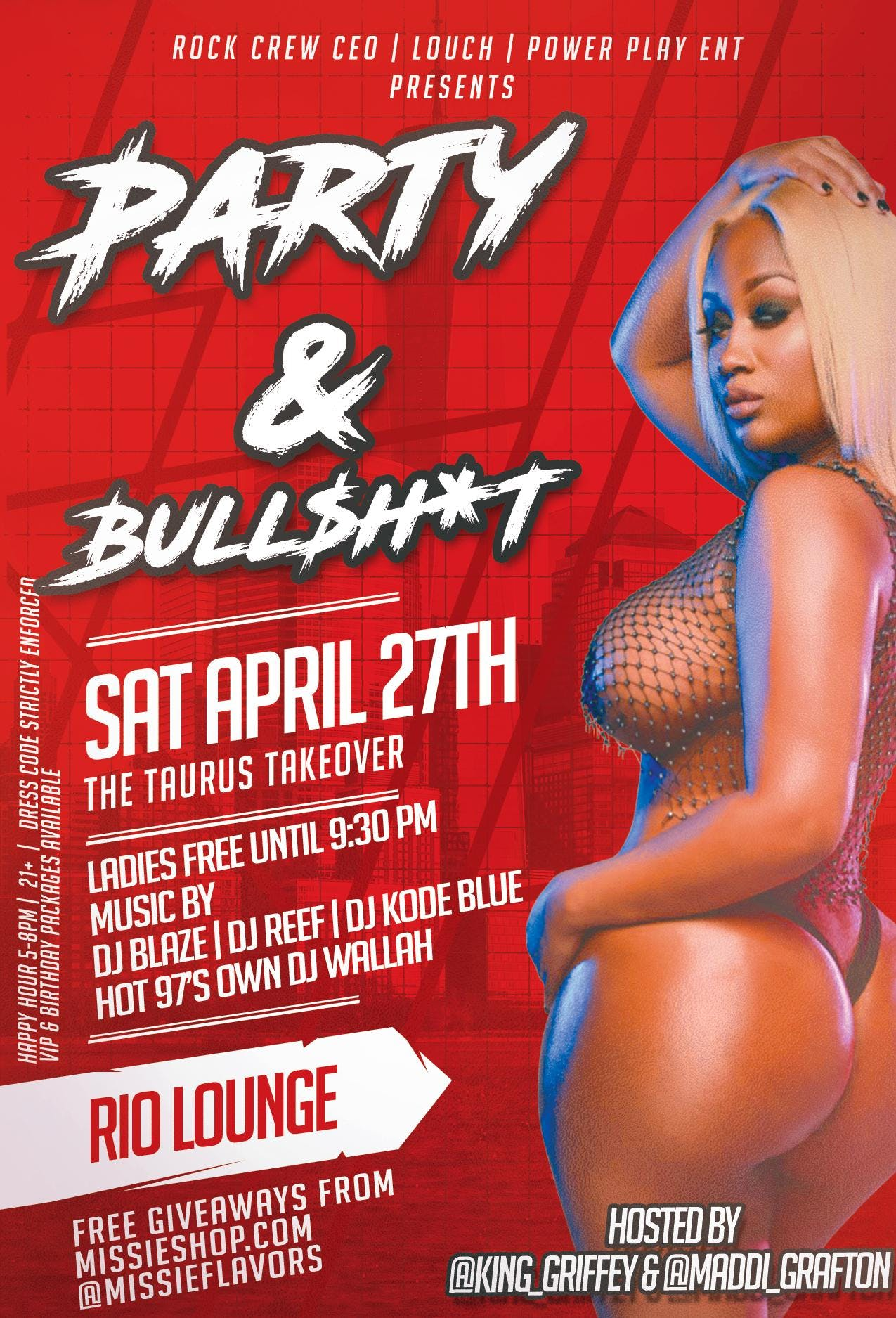 Party & Bull$*!T - Hosted By Rock Crew | Louc