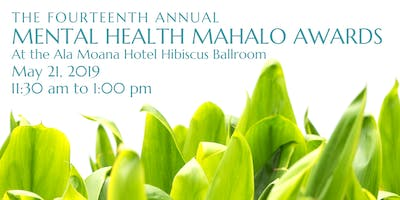 The 14th Annual Mental Health Mahalo Awards