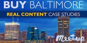 Buy Baltimore: Real Content & Case Studies from Local...