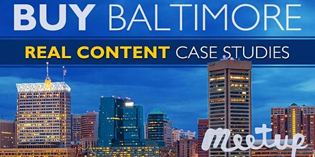 Buy Baltimore: Real Content & Case Studies from Local Experts & Investors (FREE) tickets