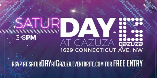 SaturDAYs at Gazuza Day Party