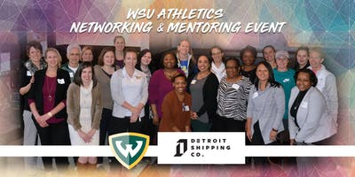 WSU Athletics Networking & Mentoring Event