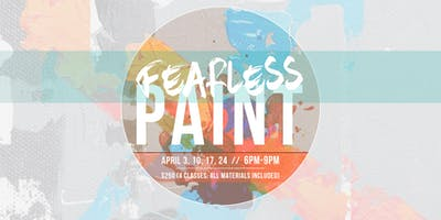 Fearless Paint with Dylan Ranney