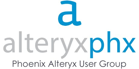 June 2019 Phoenix Alteryx User Group Meeting (AlteryxPHX) tickets