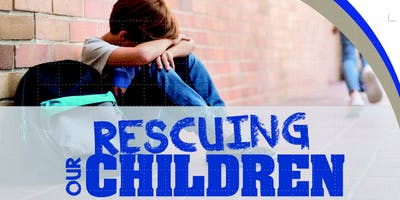 Rescuing Our Children