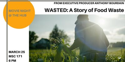 Movie Night @ The Hub: WASTED