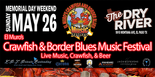 d9877db7eb7 El Muro s Crawfish   Border Blues Music Fest
