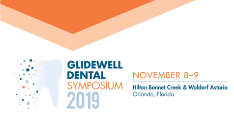 Glidewell Dental Symposium 2019 tickets