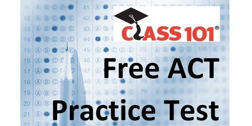 Free ACT Practice Test with Class 101 Douglas County, CO