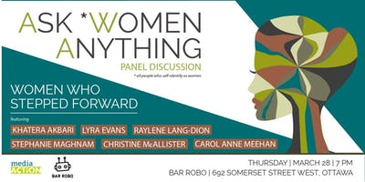 Ask *Women Anything - Women Who Stepped Forward