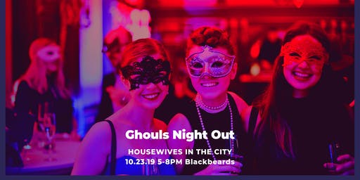 """Ghouls Night Out"" Ladies Networking Social @ Blackbeards 10.23.19"