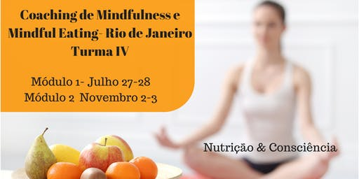 Coaching de Mindfulness e Mindful Eating- Rio de Janeiro Turma IV