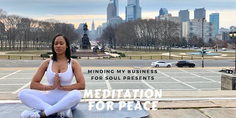 Meditation for Peace for Philly tickets