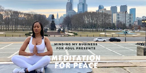 Meditation for Peace for Philly