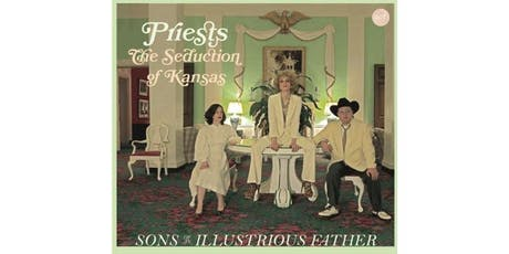 PRIESTS • Sons of an Illustrious Father tickets