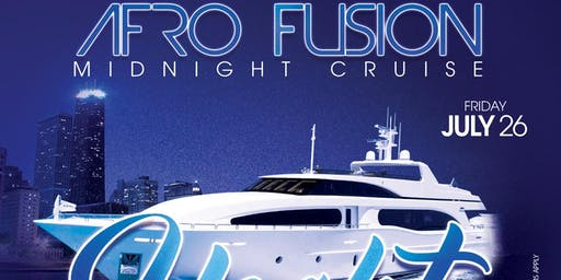 AFROFUSION MIDNIGHT SUMMER CRUISE YACHT PARTY