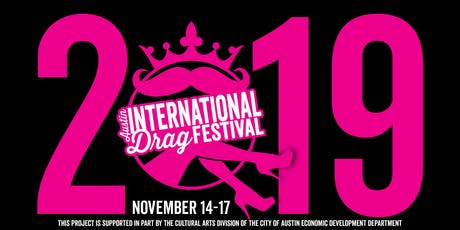 Austin International Drag Festival tickets
