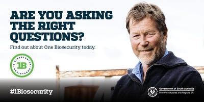 One Biosecurity Workshop - Mount Gambier am