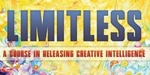 LIMITLESS - Course in Releasing Creative Intelligence