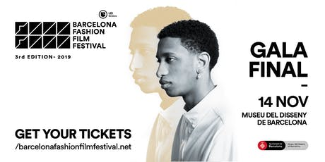Gala Final LCI BARCELONA FASHION FILM FESTIVAL 2019 Tickets