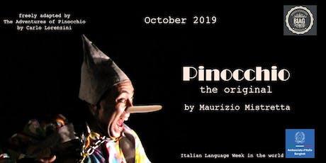 """Pinocchio the original"" by Maurizio Mistretta  tickets"