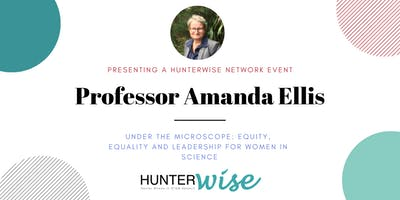 Under the Microscope: Equity, Equality and Leadership for Women in Science