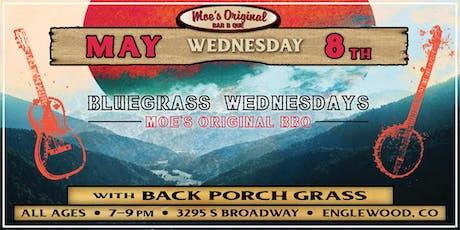 Bluegrass Wednesdays: Back Porch Grass at Moe's Original BBQ Englewood tickets