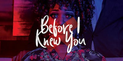 """""""Before I Knew You"""" Stage Play"""