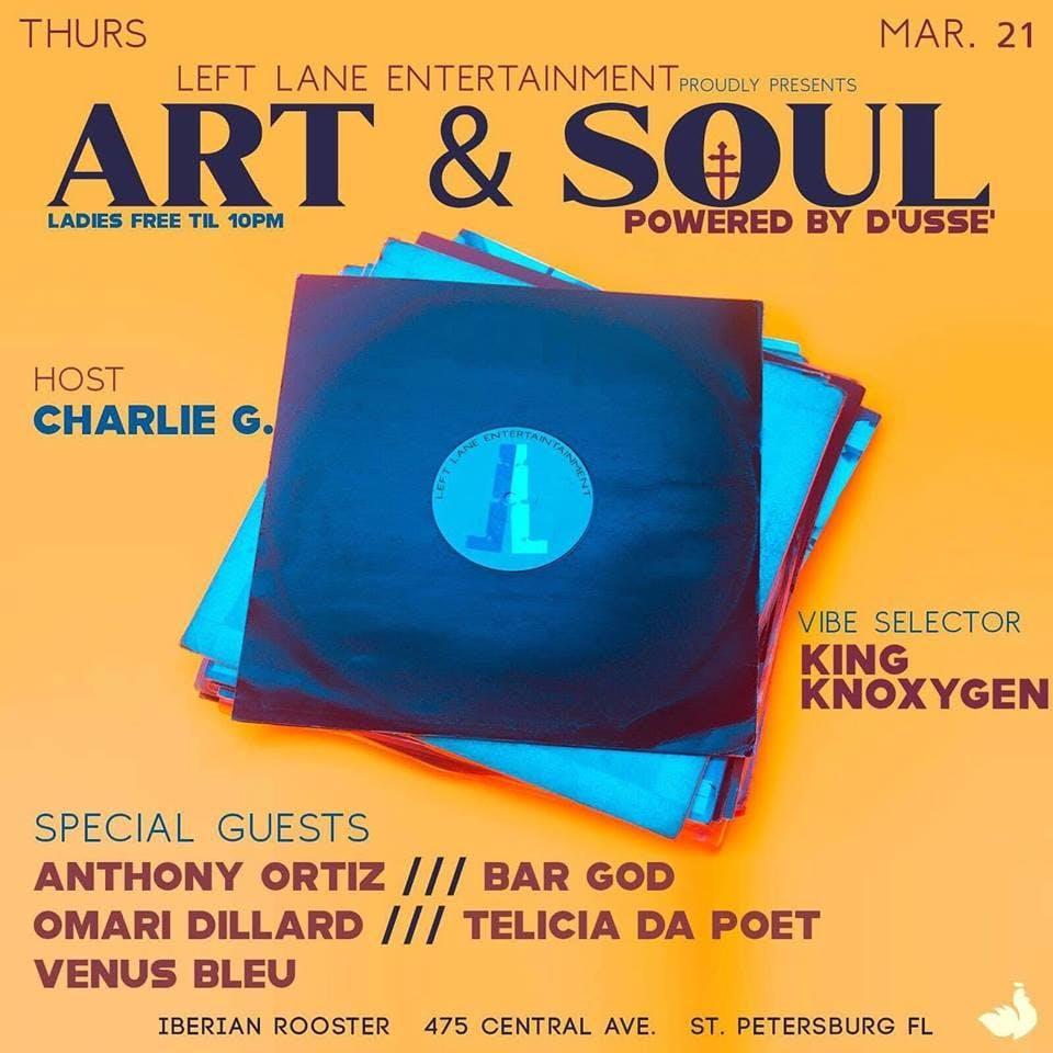 Left Lane Ent. Proudly Presents: ART & SOUL