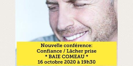 BAIE-COMEAU - Confiance / Lâcher-prise 15$ billets