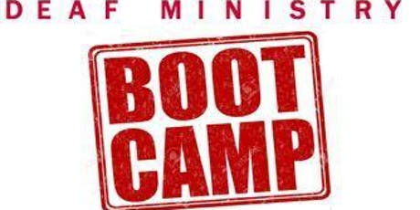 DEAF MINISTRY: Boot Camp - GA tickets