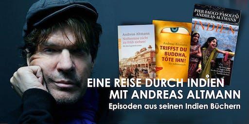 Andreas Altmann. Eine Reise durch Indien. Episoden aus seinen Indien Büchern