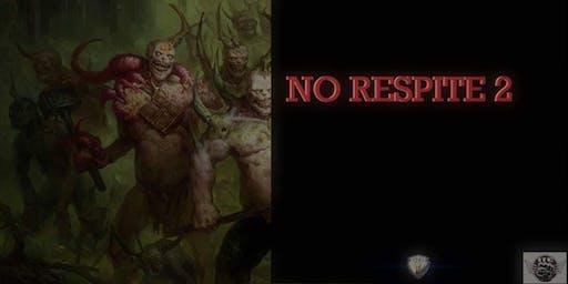 No Respite 2 - ITC RTT
