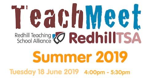 TeachMeet RedhillTSA Summer 2019
