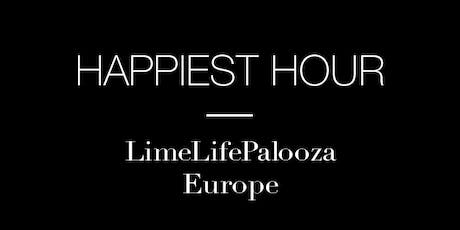 The Happiest Hour - LimeLifePalooza Europe! tickets