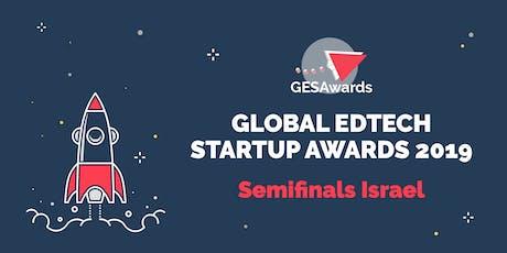 Global EdTech Startup Awards 2019 Israel Semifinals tickets