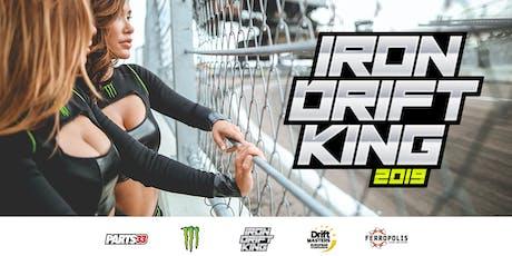 IRON DRIFT KING 2019 Tickets