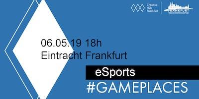 eSports #GAMEPLACES