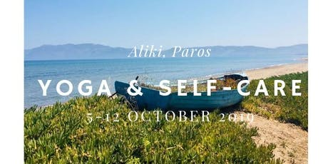 Yoga & Self-Care Holiday in Paros, Greece  tickets