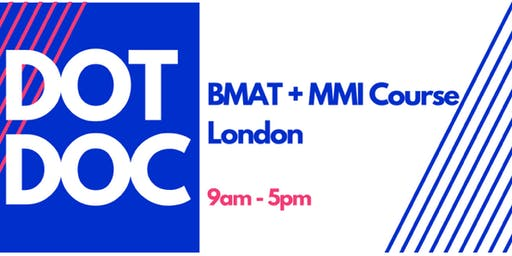 DotDoc: BMAT and MMI Combo Course Singapore