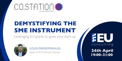 Leveraging EU grants to grow your startup: Demystifying the SME instrument